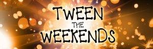 tweentheweekends_banner